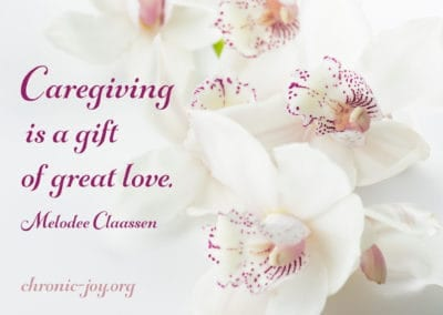 Caregiving is a gift of great love.