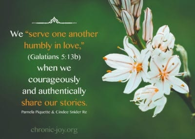 """We """"serve one another humbly in love,"""" (Galatians 5:13b) when we courageously and authentically share our stories."""