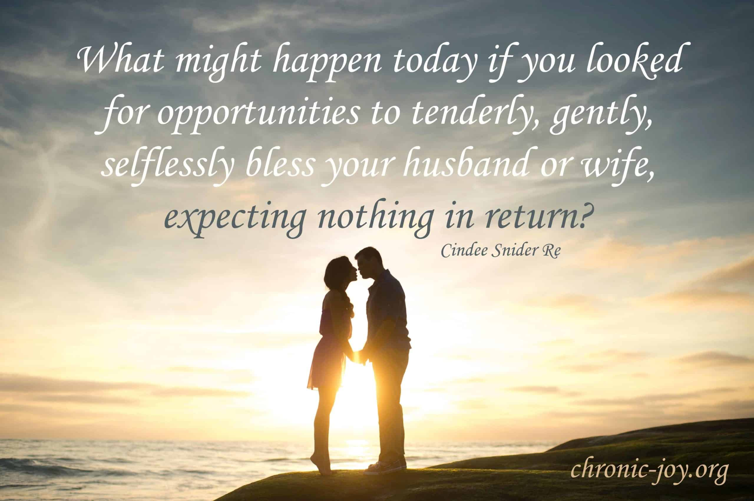 What might happen if today you blessed...