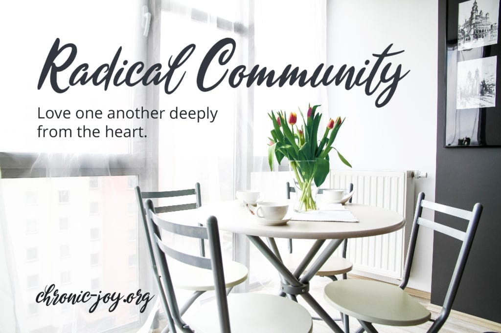 Radical Community • Love One Another Deeply from the Heart