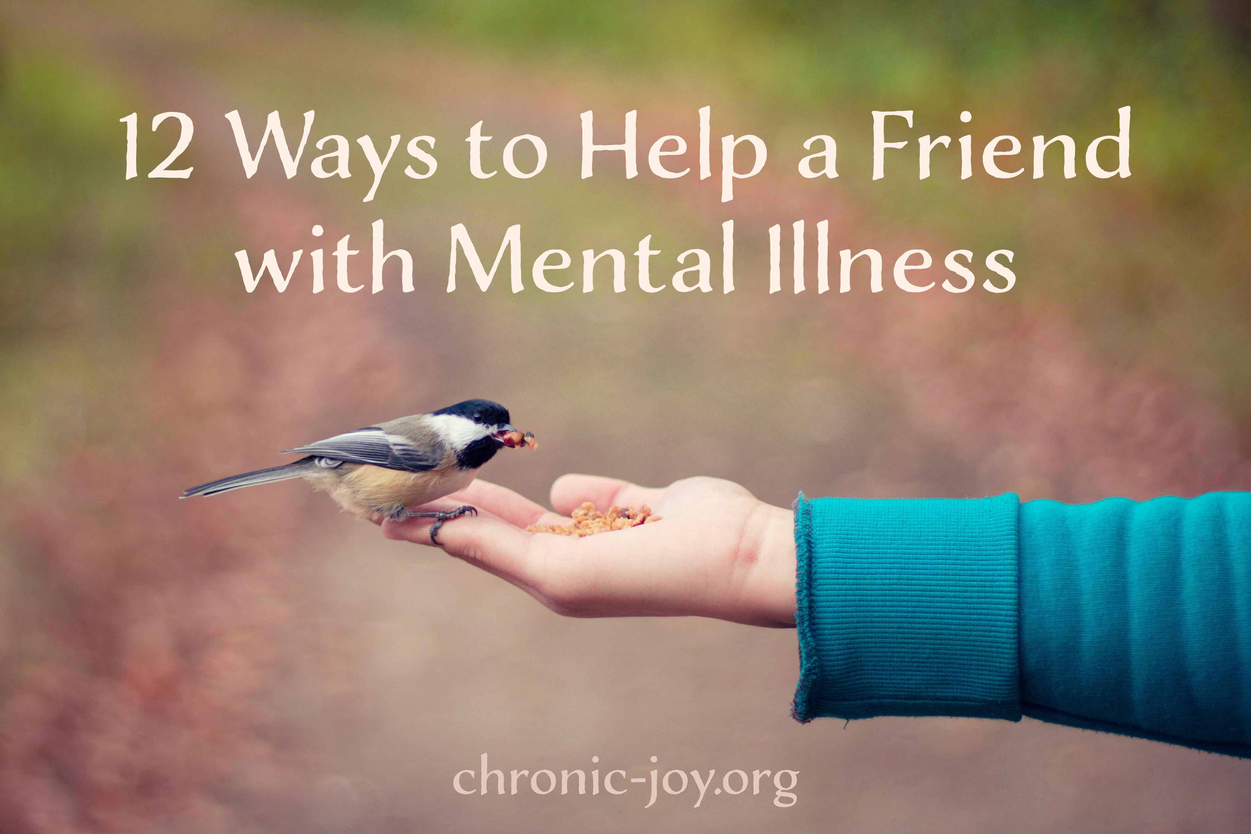 How to Help a Friend with Mental Illness