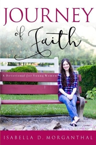 Journey of Faith: A Devotional for Young Women