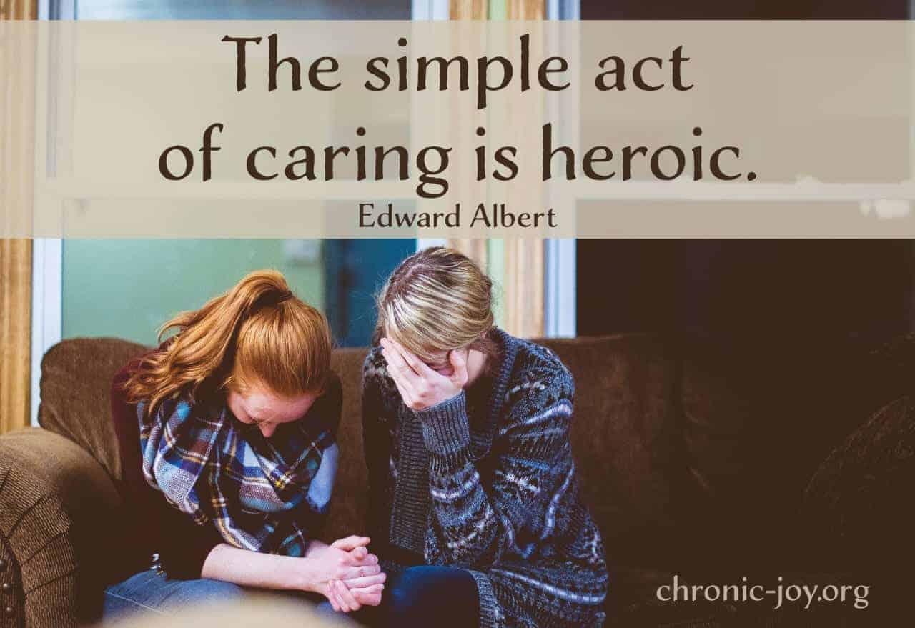The simple act of caregiving is heroic.