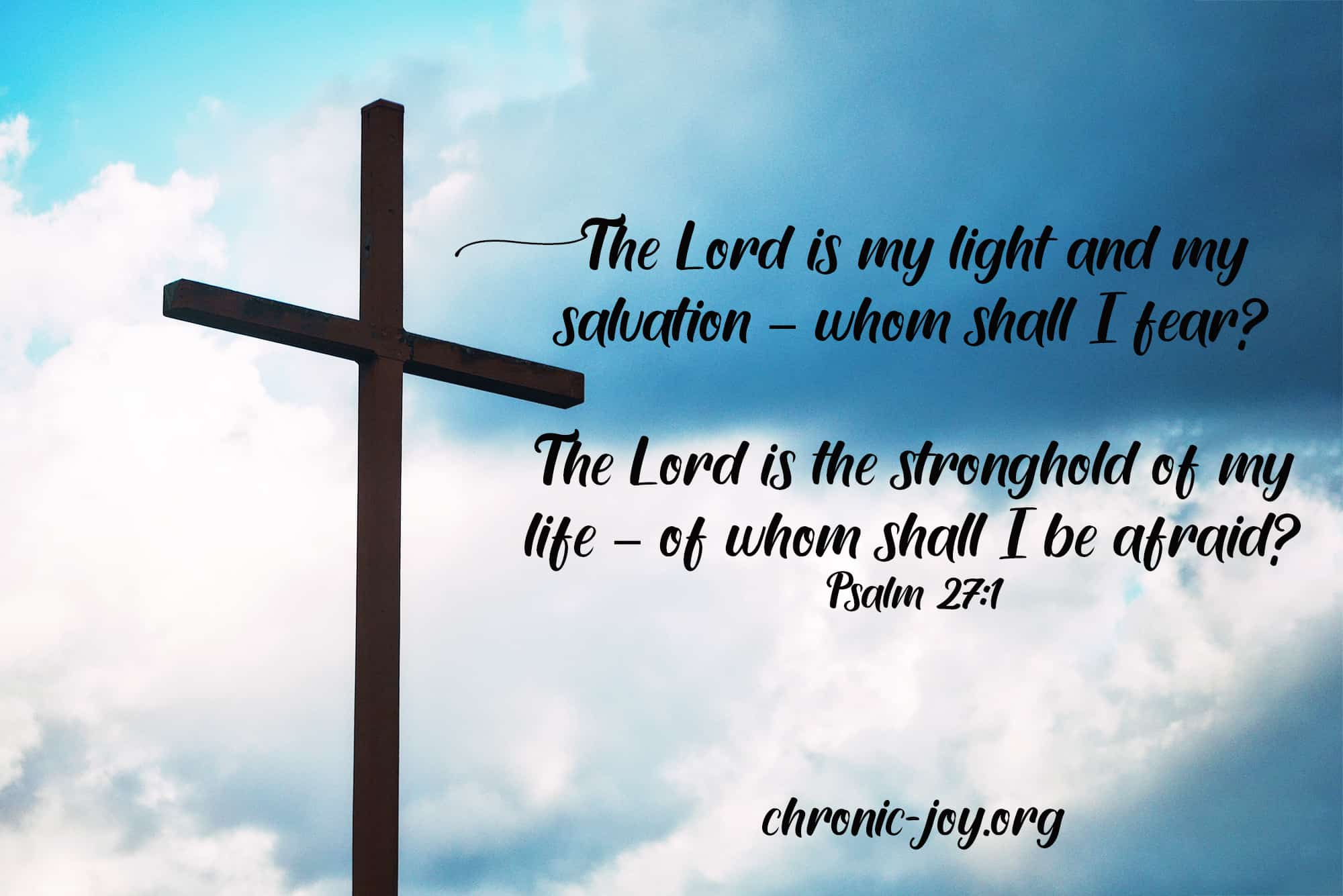 The Lord is the Stronghold of My Life • Devotional
