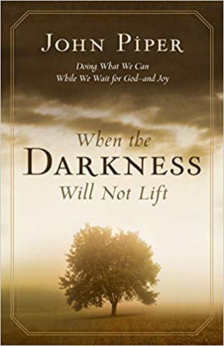 When the Darkness Will Not Lift: Doing What We Can While We Wait for God–and Joy