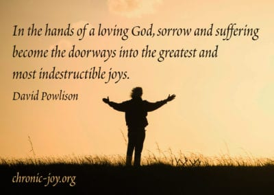 Sorrow and suffering become the doorways into joy.