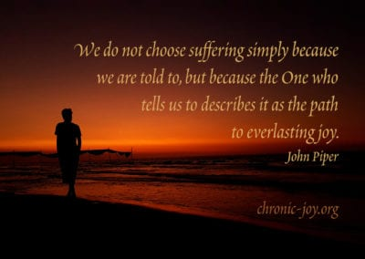 ...suffering ... is the path to everlasting joy.