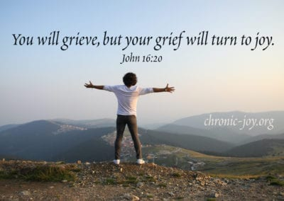 You will grieve, but your grief will turn to joy. (John 16:20)