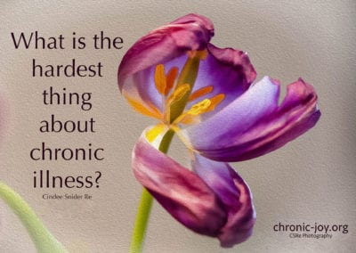 What is the hardest thing about chronic illness?