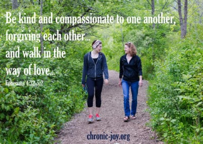 Be kind and compassionate as you walk with one another.