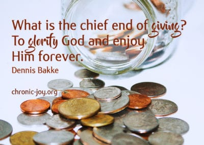 What is the chief end of giving? To glorify God and enjoy Him forever.