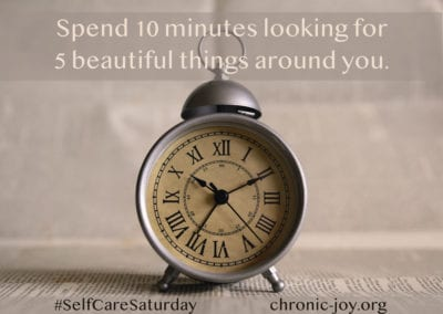 Spend 10 minutes looking at 5 beautiful things around you.