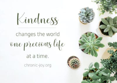 Kindness changes the world one precious life at a time.