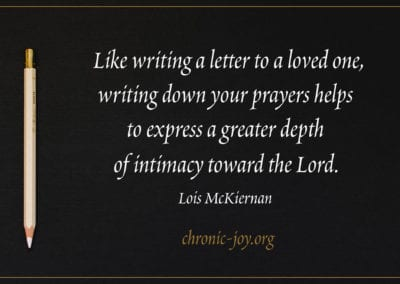 Like writing a letter to a loved one, writing down your prayers helps to express a greater depth of intimacy toward the Lord.