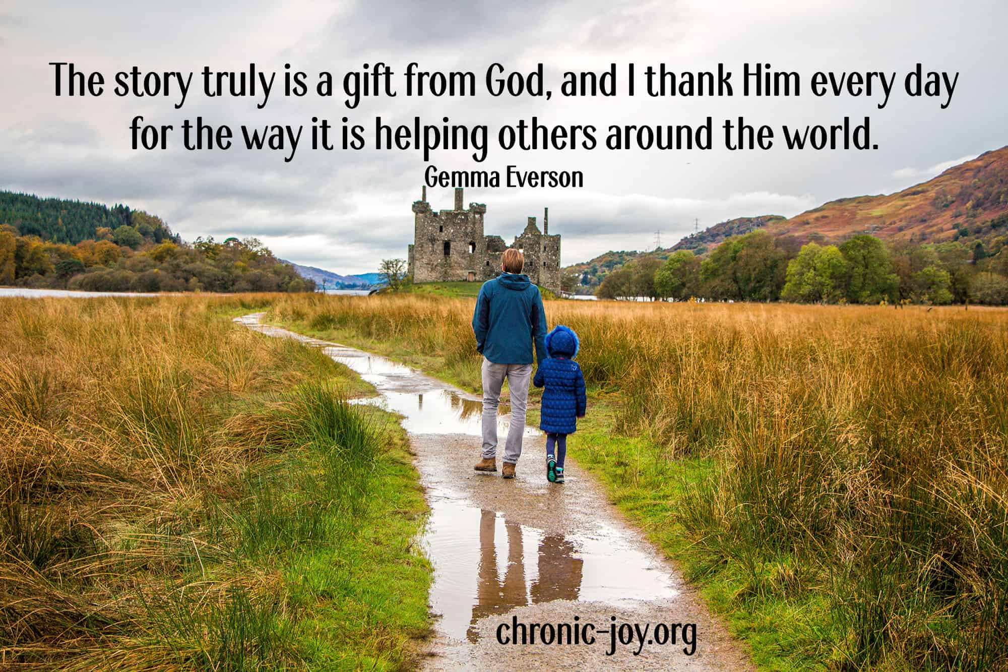 """""""The story truly is a gift from God, and I thank Him every day for the way it is helping others around the world."""" Gemma Everson"""