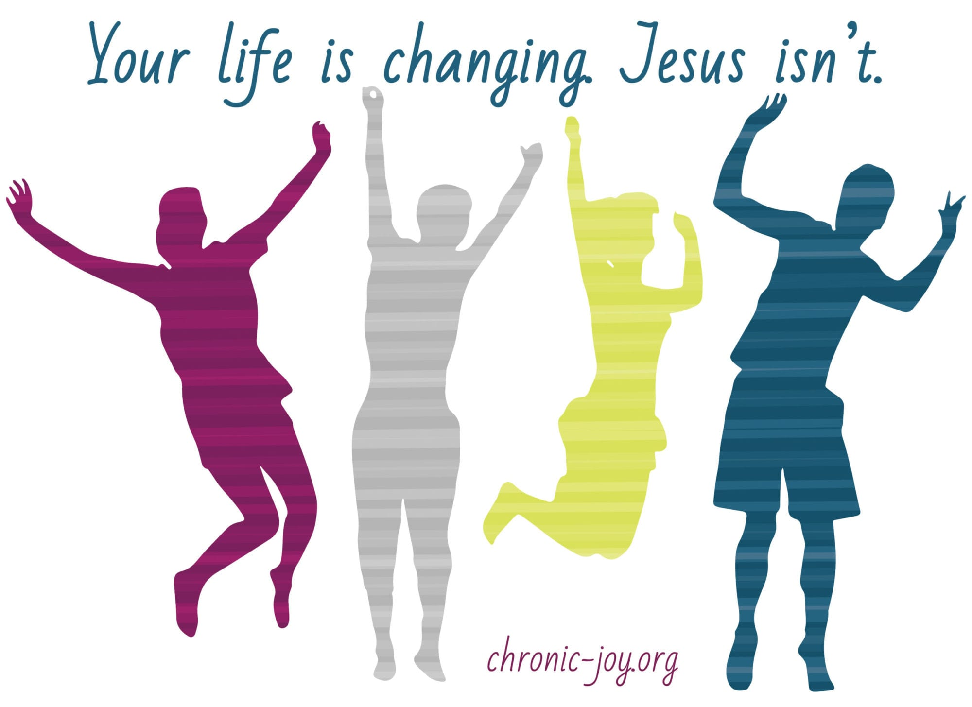Teens and Chronic Illness • Your life is changing. Jesus isn't.