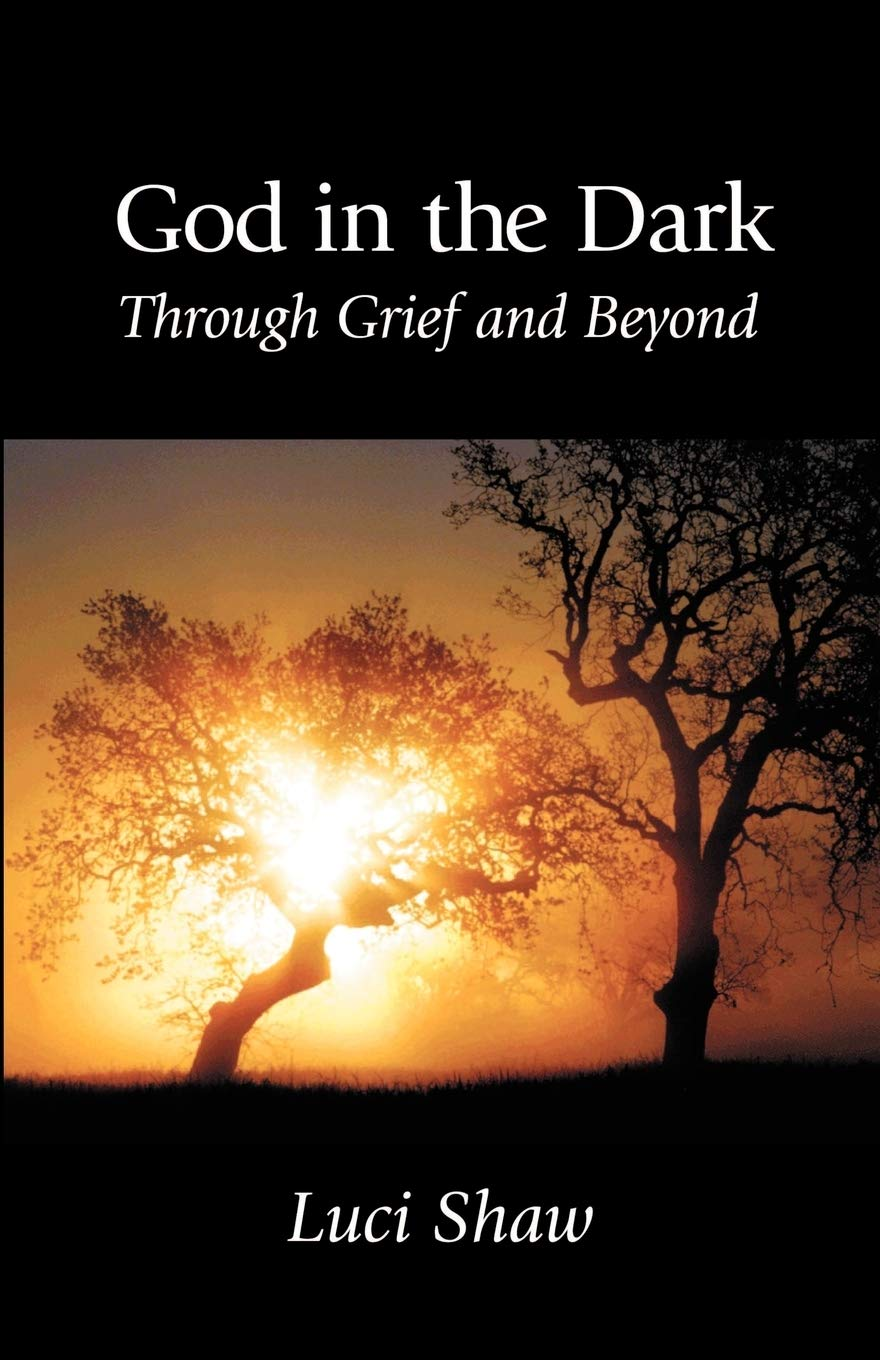 God in the Dark - Through Grief and Beyond