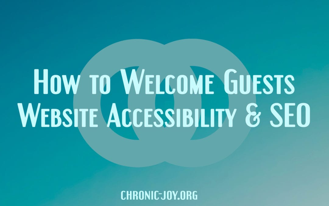 How to Welcome Guests with Website Accessibility & SEO