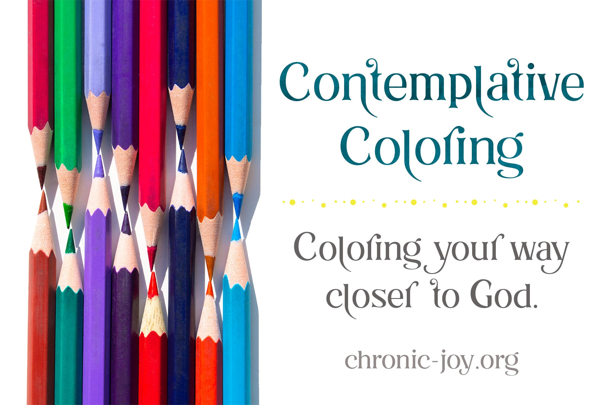 Contemplative Coloring • Coloring your way closer to God.