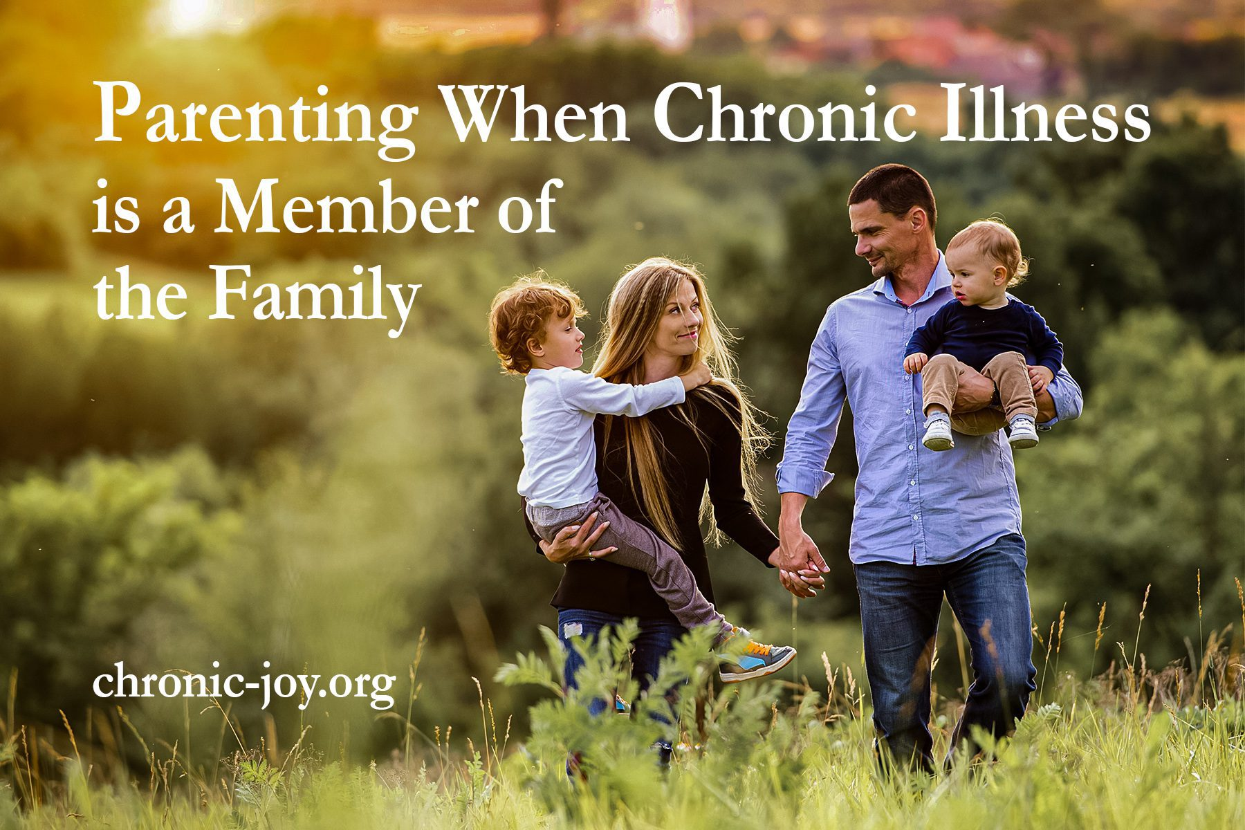 Parenting When Chronic Illness is a Member of the Family