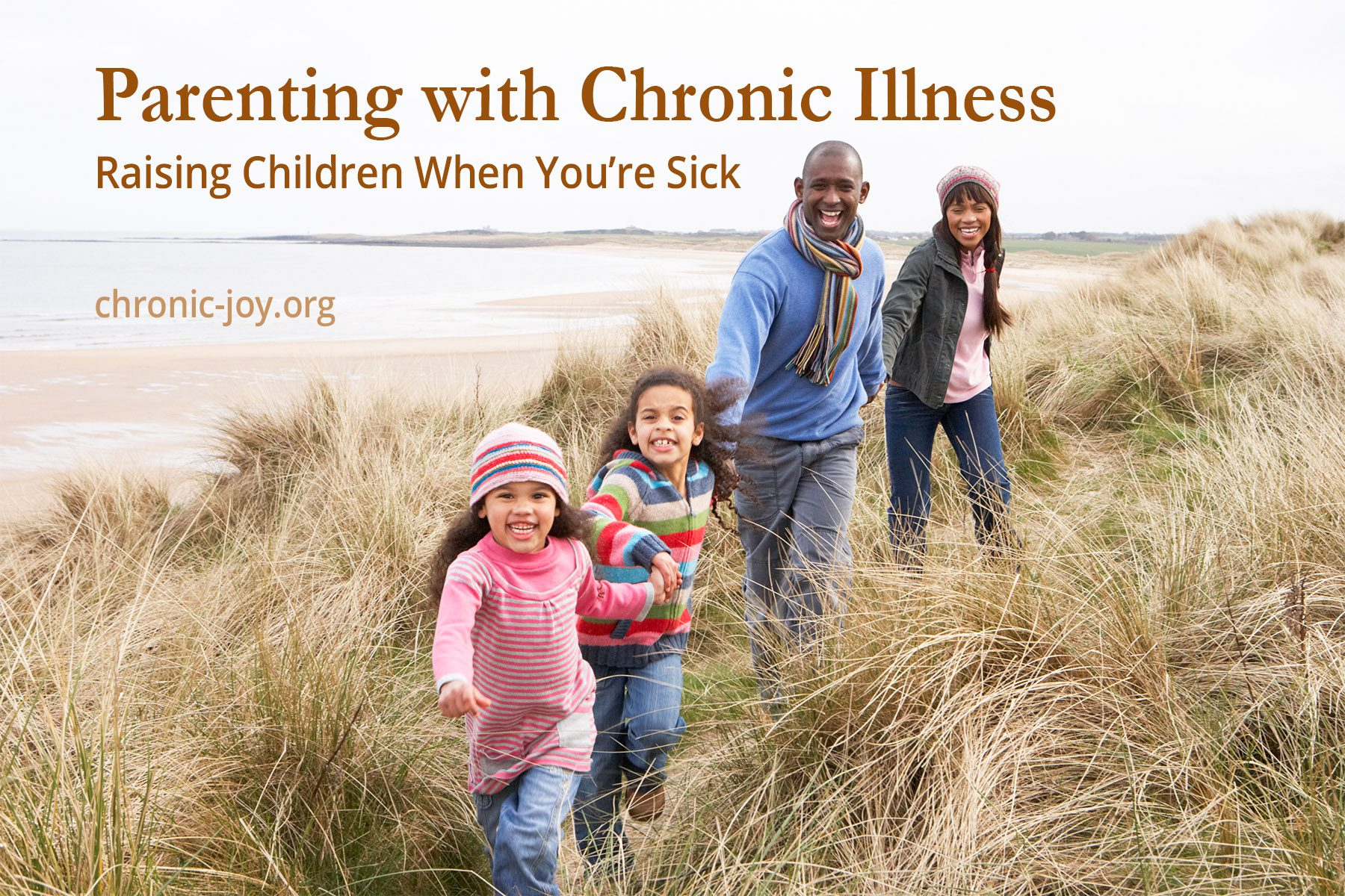 Parenting with Chronic Illness: Raising Children When You're Sick