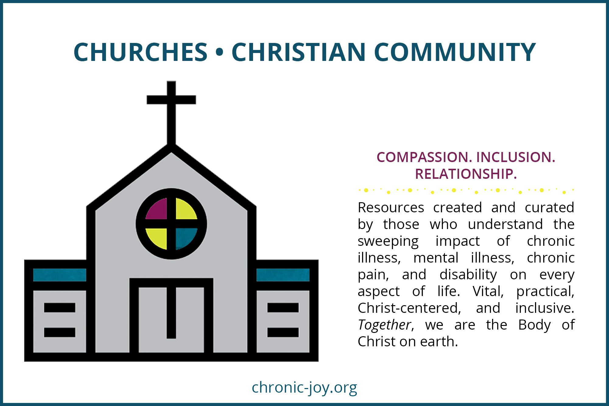 COMPASSION. INCLUSION. RELATIONSHIP. Resources created and curated by those who understand the sweeping impact of chronic illness, mental illness, chronic pain, and disability on every aspect of life. Vital, practical, Christ-centered, and inclusive. Together, we are the Body of Christ on earth.