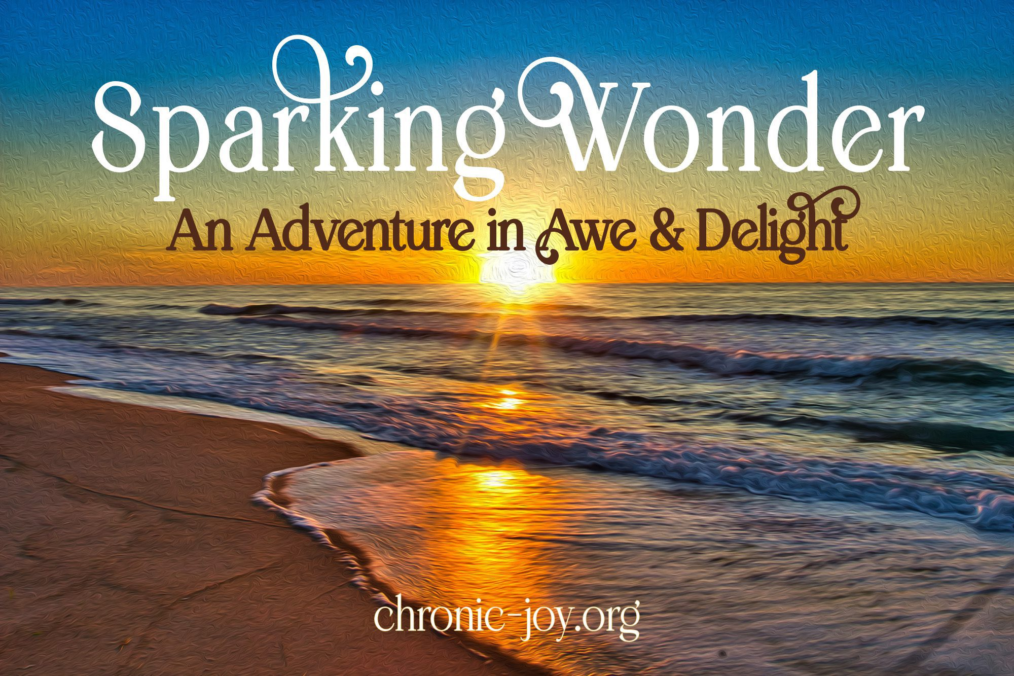 Sparking Wonder: An Adventure in Awe & Delight